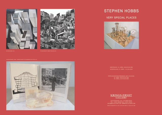 "Stephen Hobbs – ""Very Special Places"" Exhibition at Krings-Ernst Gallery, Cologne"
