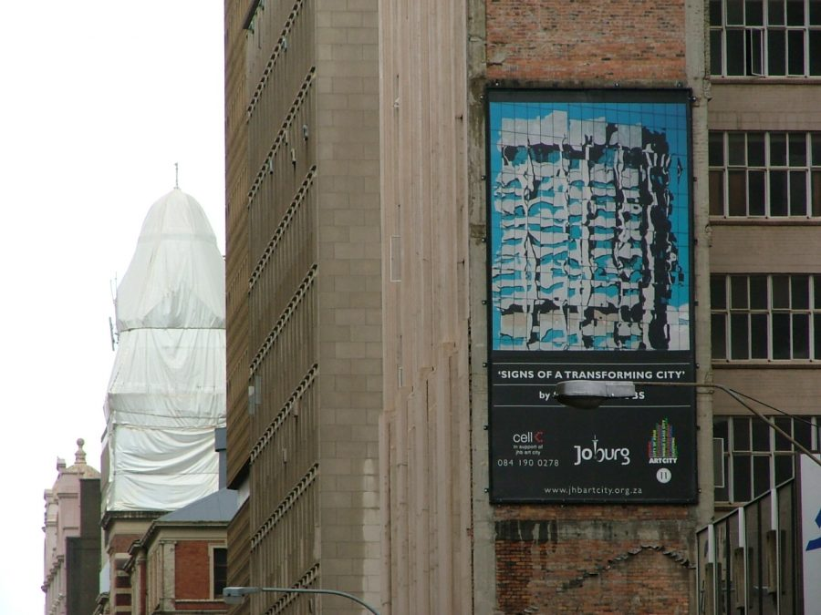 The billboard was erected on the side of a building in Johannesburg's city centre, corner Rissik and Fox Street.